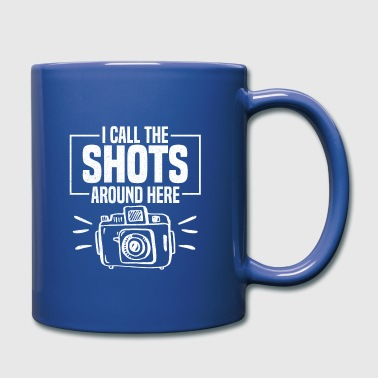 Daughter I Call The Shots Around Here Photography Gift - Full Colour Mug