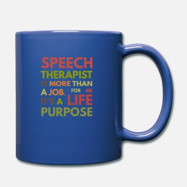 Speech Speech Therapist SLP Speech Therapy - Mug