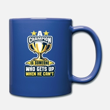 United Champion is someone who gets up when he can't - Mug