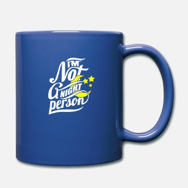 Pesonalize No night peson sayings - Mug
