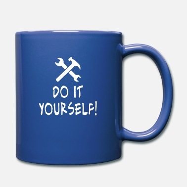 Do-it-yourselfer Do It Yourself - Mug