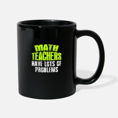Maths Teacher Math Teacher Math Teacher Math Teacher - Mug