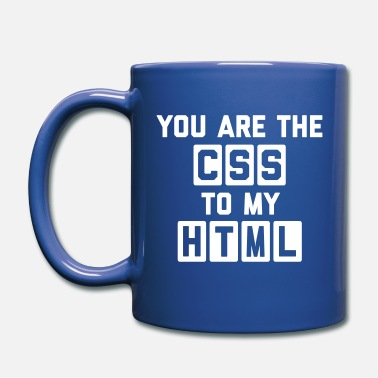 Geek CSS To My HTML Funny Quote - Mug uni
