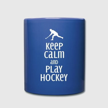 keep calm and play hockey - Full Colour Mug