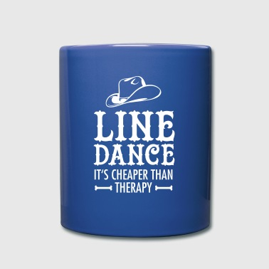 Line Dance - It's Cheaper Than Therapy - Tasse einfarbig