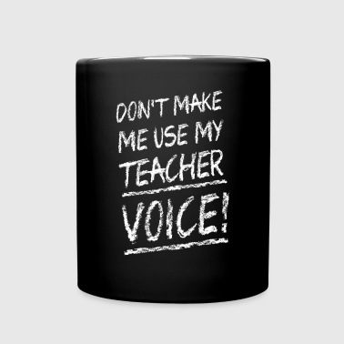 Don't make me use my teacher voice - Mok uni