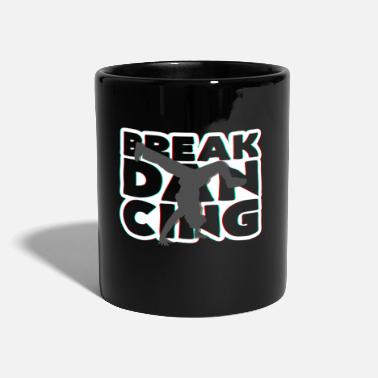 Break Dance break dancing - Mug
