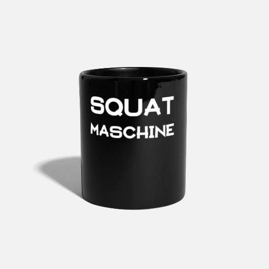 Motivation Tassen & Becher - Squat Maschine! - Tasse Schwarz
