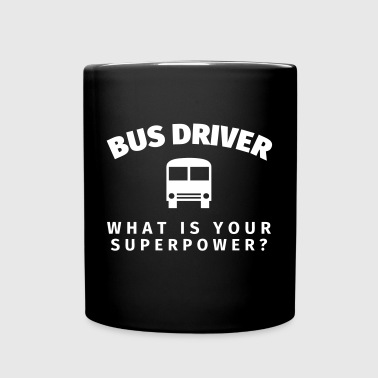 Bus Driver - What is Your - Enfärgad mugg