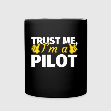 Trust me I'm a Pilot - Full Colour Mug