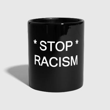 Stop racism - Full Colour Mug