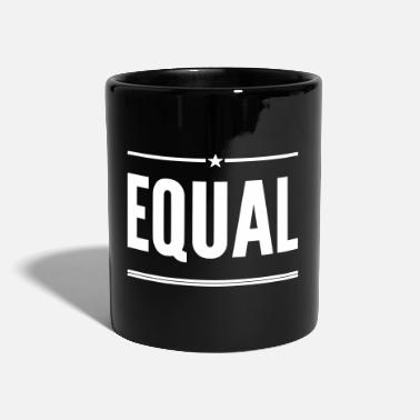 Equality Equal - Full Colour Mug