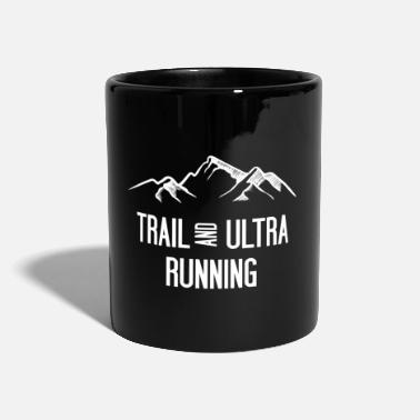 Running Trail Running and Ultra Running - Mug
