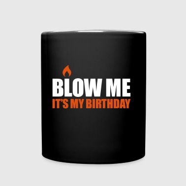 Blow me It's my birthday - Mok uni
