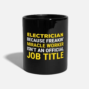 Worker Electrician Miracle Worker Job Title T-shirt - Mug
