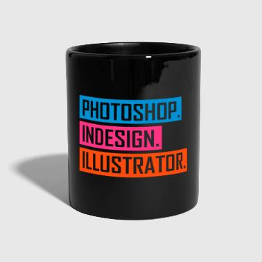 Adobe Suite - Designing is YOUR passion - Full Colour Mug