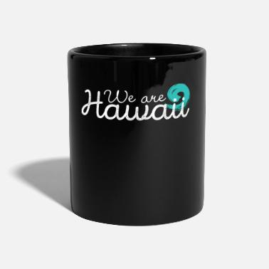 Honolulu Somos un regalo genial de Hawaii wave - Taza de un color