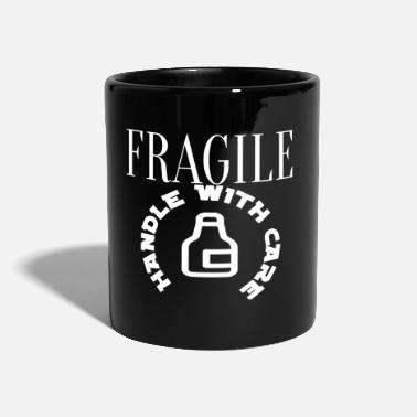 Fragile - Handle With Care Fragile Handle With Care T-paita - Muki
