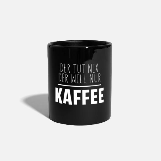 Coffee Bean Mugs & Drinkware - He does not want anything but coffee - Mug black