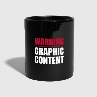 Warning Graphic Content Gamer Explicit Content - Full Colour Mug