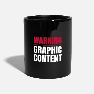 Explicit Warning Graphic Content Gamer Explicit Content - Full Colour Mug