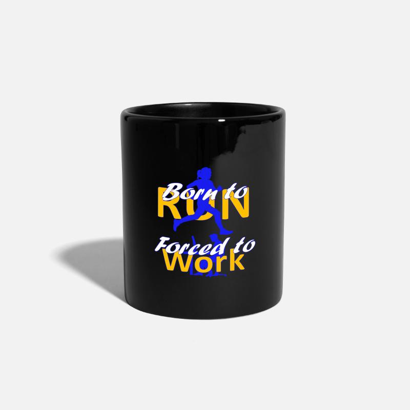 Birthday Mugs & Drinkware - Born to Run Forced to Work - Marathon - Running - Mug black