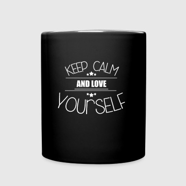 Keep Calm - Love yourself - Tasse einfarbig