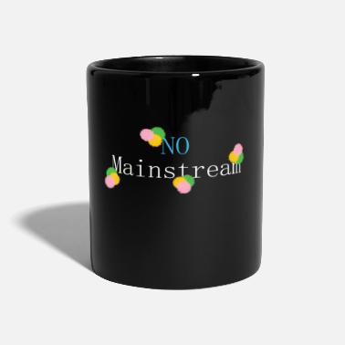 Mainstream No mainstream - Mug