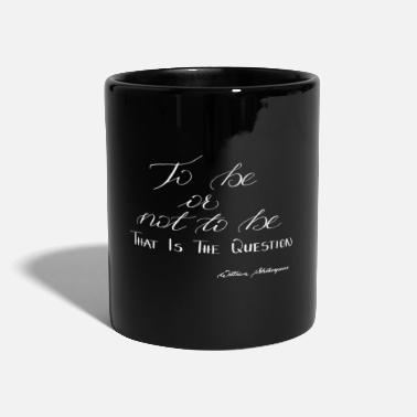 William Shakespeare to be or not to be - Tasse
