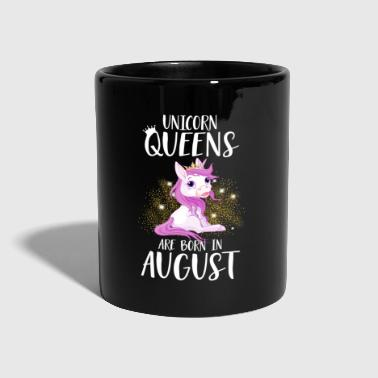 UNICORN QUEENS ARE BORN IN AUGUST - Tasse einfarbig