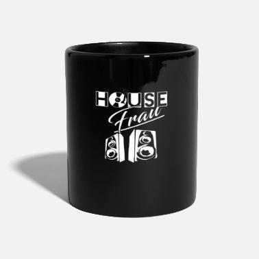 House House Music House Woman - Tazza monocolore
