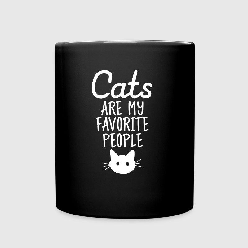 Cats Are My Favorite People - Tasse einfarbig