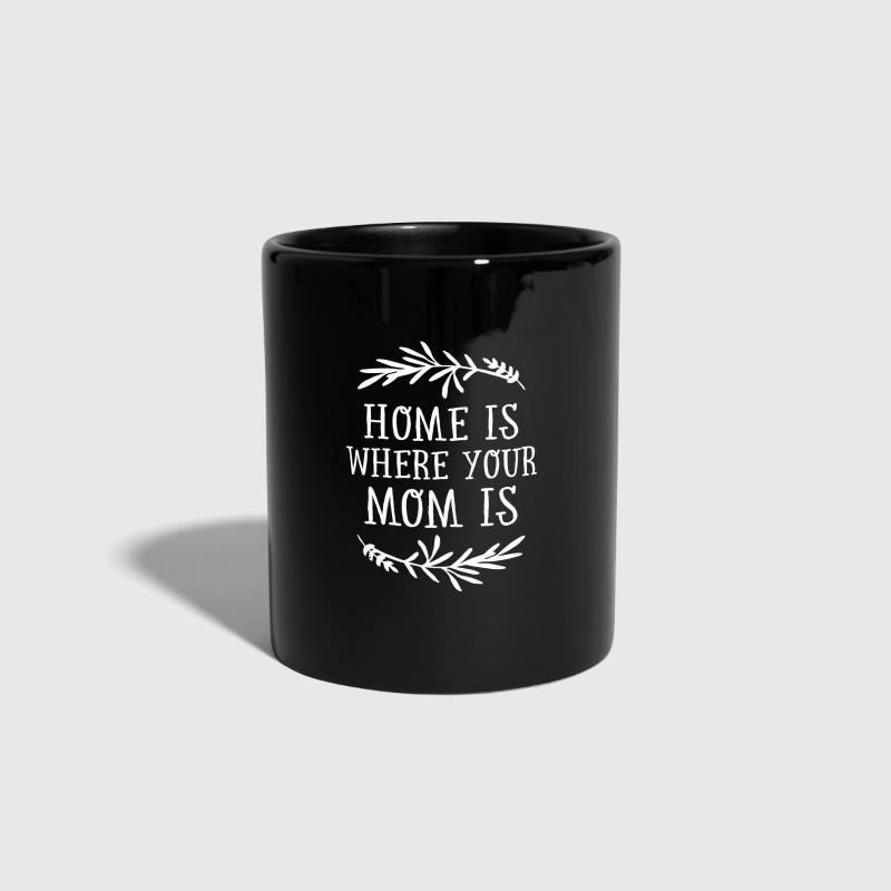 Home Is Where Your Mom Is - Mok uni
