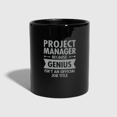 Project Manager - Genius - Tasse einfarbig