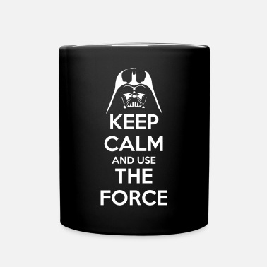 Keep Calm And Use the Force - Tasse einfarbig