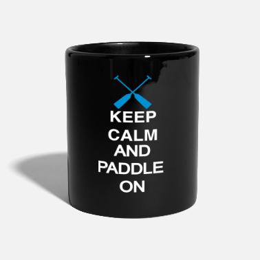 Keep Calm and paddle on 2c - Tasse einfarbig