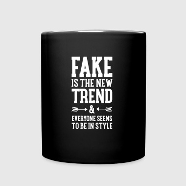 Fake Is The New Trend - Mug uni