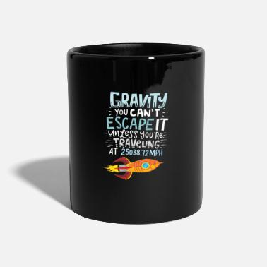 Space SPACE / ROCKET: Gravity You Can't Escape - Tasse