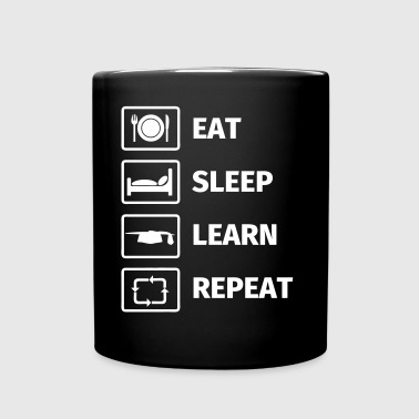 EAT SLEEP LEARN REPEAT - Tasse einfarbig