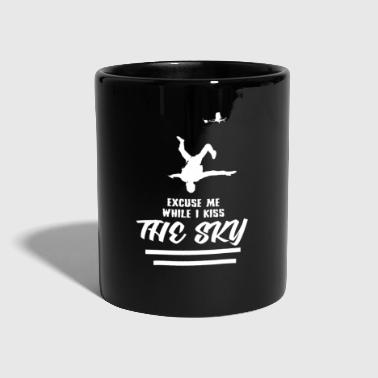 Exuse me while i kiss the sky - Skydiving Love - Tasse einfarbig