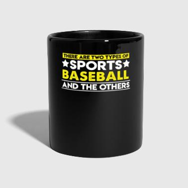 There are two types of sports Baseball and the others - Full Colour Mug