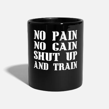 No Pain No Gain No Pain No Gain - Tazza