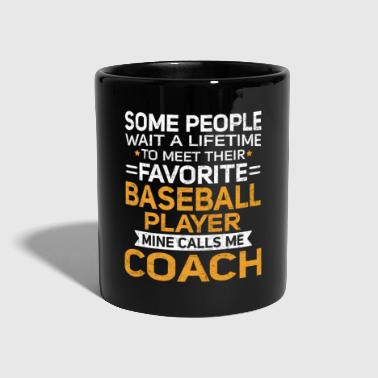 Softball Lifetime to Meet Fave Baseball Player Calls Me Coach T Shirt - Full Colour Mug