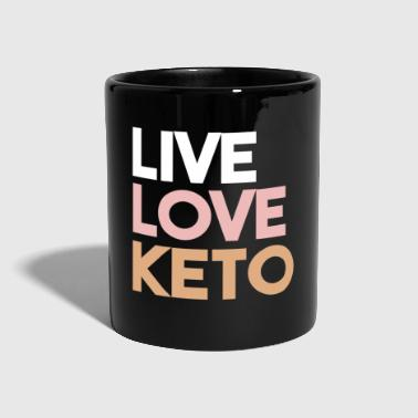 Exercise Live Love Keto Ketogenic Low Carb Diet Ketosis - Full Colour Mug