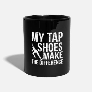 Tap Shoes Difference I Tap Dancer Quilting - Mug