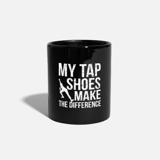 Gift Idea Mugs & Drinkware - Tap Shoes Difference I Tap Dancer Quilting - Mug black