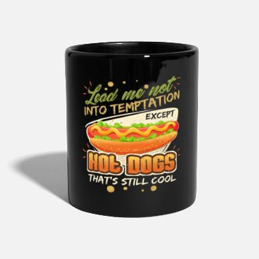 Snack Lead Me Not Into Temptation Except Hot Dogs That's Still Cool - Full Colour Mug