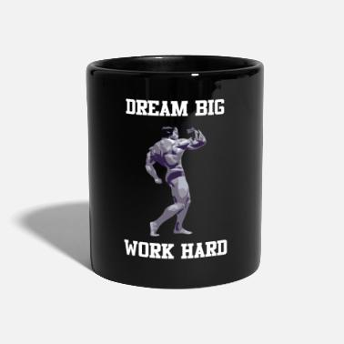 Big Dream Big Work Hard Fitness - Tasse einfarbig