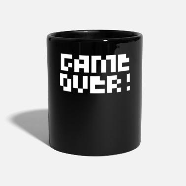 Game Over Game Over! - Tasse einfarbig