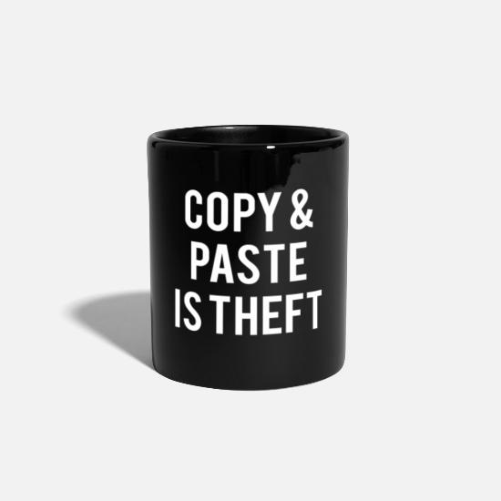 Tee Mugs & Drinkware - Copy And Paste Is Theft - Mug black
